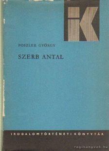 Poszler György - Szerb Antal [antikvár]