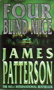 James Patterson - Four Blind Mice [antikvár]