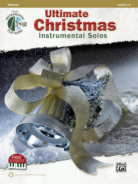 ULTIMATE CHRISTMAS INSTRUMENTAL SOLOS. CLARINET, LEVEL 2-3 + CD