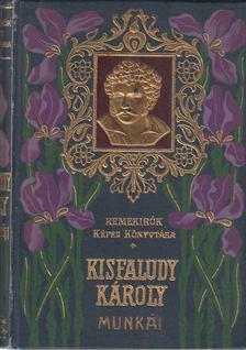KISFALUDY KÁROLY - Kisfaludy Károly válogatott munkái II. [antikvár]