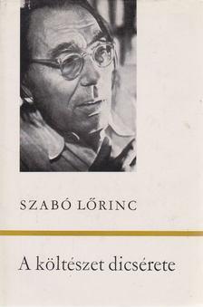 Szabó Lőrinc - A költészet dicsérete [antikvár]
