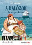 Kis Judit Ágnes - A kalózok és a vajaskeksz