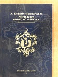 Buzinkay Péter - X. Kézművesipartörténeti Szimpózium [antikvár]