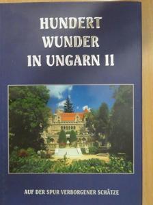 Attila Barczi - Die hundert Wunder von Ungarn II. [antikvár]