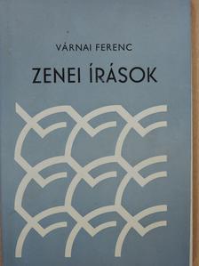 Várnai Ferenc - Zenei írások (dedikált példány) [antikvár]
