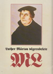 Fabiny Tibor - Luther Márton végrendelete [antikvár]