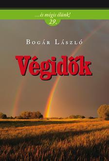 Bogár László - Végidők