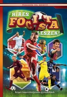 Híres focista leszek - Képes ismeretterjesztés gyerekeknek