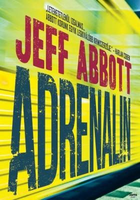 Jeff Abbott - Adrenalin [eKönyv: epub, mobi]