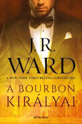 J. R. Ward, - A bourbon királyai