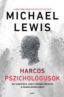 Michael Lewis - Harcos pszichológusok