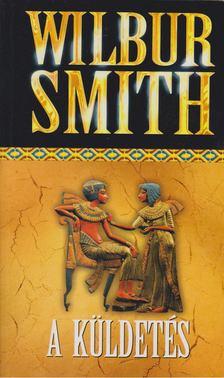 WILBUR SMITH - A küldetés [antikvár]