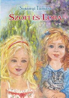 Susányi Tamara - Szofi és Lora