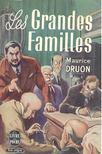 Maurice Druon - Les grandes familles [antikvár]