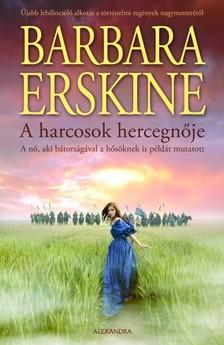 Barbara Erskine - A harcosok hercegnője [eKönyv: epub, mobi]