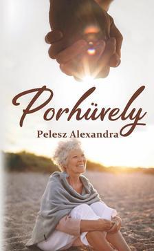 Pelesz Alexandra - Porhüvely