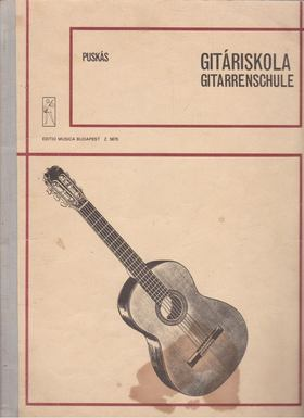 PUSKÁS TIBOR - Gitáriskola - Gitarrenschulle [antikvár]