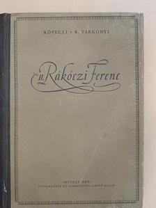 Köpeczi Béla - II. Rákóczi Ferenc [antikvár]