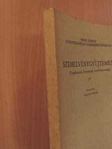 Bakos József - Szemelvénygyűjtemény IV. [antikvár]