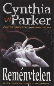 Cynthia Parker - Reménytelen [antikvár]