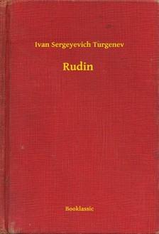 Turgenev, Ivan Sergeyevich - Rudin [eKönyv: epub, mobi]