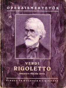 Molnár Antal - Verdi: Rigoletto [antikvár]