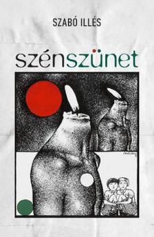 Szabó Illés - Szénszünet [eKönyv: epub, mobi]