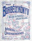 Captain Fawcett Limited (szerk.) - Nagy borbélykönyv  modern úriembereknek - Bajusz- és Szakáll- ápolási kalauz