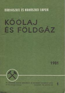 Kassai Lajos - Bányászati és Kohászati Lapok - Kőolaj és földgáz 1981. január [antikvár]