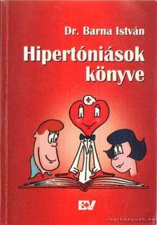 Dr. Barna István - Hipertóniások könyve [antikvár]