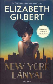 Elizabeth Gilbert - New York lányai [antikvár]