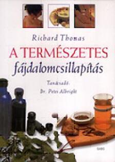 THOMAS, RICHARD - A természetes fájdalomcsillapítás