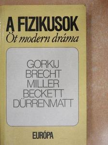 Arthur Miller - A fizikusok [antikvár]