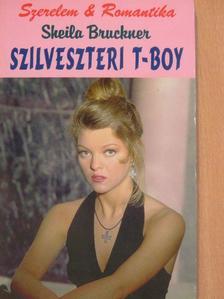 Sheila Bruckner - Szilveszteri T-Boy [antikvár]