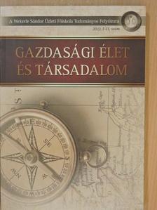 Almási Attila - Gazdasági Élet és Társadalom 2012. I-II. [antikvár]