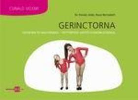Dr.Kovács Jolán - Bucsi Bernadett - Gerinctorna kicsiknek és nagyoknak - testtartást javító gyakorlatokkal