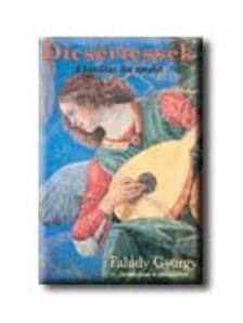 Faludy György - Dicsértessék - Faludy György forditásában és átköltésében