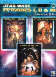 JOHN WILLIAMS - STAR WARS EPISODES I, II & III. INSTRUMENTAL SOLOS; TENOR SAX LEVEL 2-3, CD INCLUDED