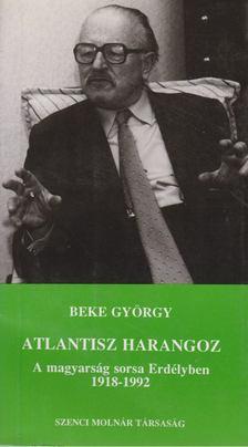 Beke György - Atlantisz harangoz [antikvár]
