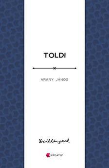 Arany János - Toldi - Diákkönyvek
