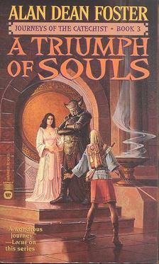 Alan Dean Foster - A Triumph of Souls [antikvár]