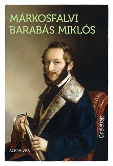 Márkosfalvi Barabás Miklós - Önéletrajz