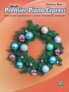 ALFRED'S PREMIER PIANO EXPRESS. CHRISTMAS BOOK 1