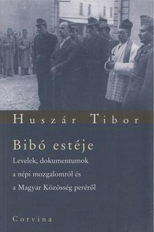 Huszár Tibor - Bibó estéje [antikvár]