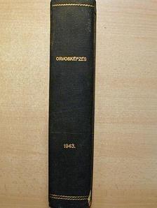 Deák Barna - Orvosképzés 1943. [antikvár]