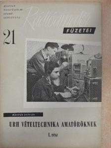Rostás István - URH vételtechnika amatőröknek I. [antikvár]