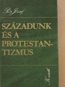 Poór József - Századunk és a protestantizmus [antikvár]