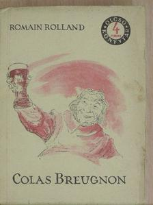 Romain Rolland - Colas Breugnon [antikvár]