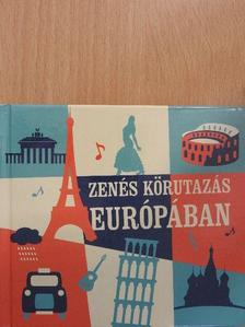 Zenés körutazás Európában - 3 db CD-vel [antikvár]