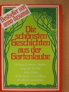 Eugenie Marlitt - Die schönsten Geschichten aus der Gartenlaube [antikvár]